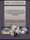 Far East Conference V. U S U.S. Supreme Court Transcript of Record with Supporting Pleadings