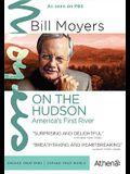 Bill Moyers-On the Hudson