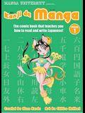 Kanji de Manga Volume 1: The Comic Book That Teaches You How to Read and Write Japanese!