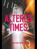 Altered Times