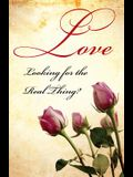 Love: Looking for the Real Thing? (Pack of 25)