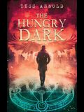 The Hungry Dark