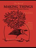 The Best of Making Things: A Hand Book of Creative Discovery