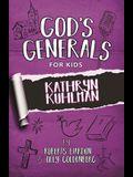 God's Generals for Kids - Volume One: Kathryn Kuhlman