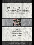 Twelve Branches: Stories from St. Paul