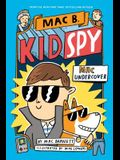 Mac Undercover (Mac B., Kid Spy #1), 1