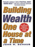 Building Wealth One House at a Time
