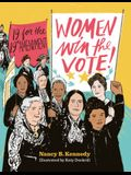 Women Win the Vote!: 19 for the 19th Amendment