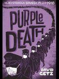 Purple Death: The Mysterious Spanish Flu of 1918