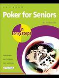 Poker for Seniors in Easy Steps: For the Over 50s
