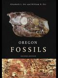 Oregon Fossils, Second Edition