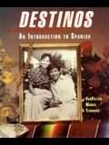 Destinos: An Introduction to Spanish (Student Edition)