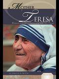 Mother Teresa: Humanitarian & Advocate for the Poor