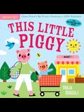 Indestructibles: This Little Piggy: Chew Proof - Rip Proof - Nontoxic - 100% Washable (Book for Babies, Newborn Books, Safe to Chew)