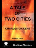 A Tale of Two Cities (Qualitas Classics)