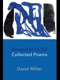 Reassembling Still: Collected Poems