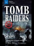 Tomb Raiders: Real Tales of Grave Robberies