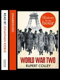 World War Two Lib/E: History in an Hour