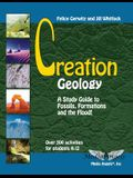 Creation Geology: A Study Guide to Fossils, Formations and the Flood