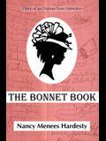 The Bonnet Book: Diary of an Orphan Train Hatmaker