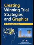 Creating Winning Trial Strategies and Graphics [With CDROM]