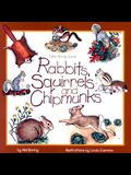 Rabbits, Squirrels and Chipmunks: Take-Along Guide