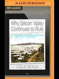 Why Silicon Valley Continues to Rule