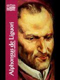 Alphonsus de Liguori: Selected Writings