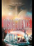 Disobedience: Book Two of the Reliance Trilogy