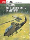 US Army AH-I cobra units in vietnam