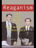 Reaganism & the Death of Representative Democracy