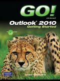 Go! with Microsoft Outlook 2010 Getting Started [With CDROM]