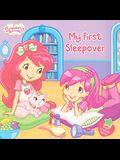 My First Sleepover (Strawberry Shortcake)