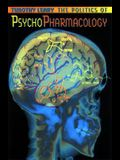 Politics of Psychopharmacology