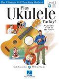 Play Ukulele Today! Level Two: Book/Online Audio