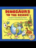 Dinosaurs to the Rescue (Dino Life Guides for Families)