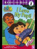 I Love My Papi!