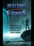 Bedtime Stories for Adults: Short Stories for Everyday Meditation to Overcome Anxiety, Stress & Insomnia