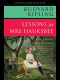 Lessons for Mrs Hauksbee: Tales of Passion, Intrigue and Scandal