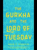 Gurkha and the Lord of Tuesday
