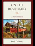 On the Boundary: A Life Remembered
