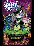 My Little Pony: Friendship Is Magic: Do You Believe in Magic