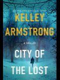 City of the Lost: A Rockton Novel