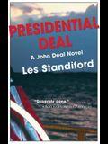 Presidential Deal: A John Deal Mystery