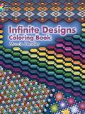 Infinite Designs Coloring Book