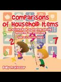 Comparisons of Household Items - An Activity Book of Ordering, Sorting, Measuring and Classifying Children's Activity Books