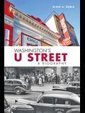 Washington's U Street: A Biography