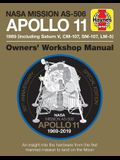 NASA Mission As-506 Apollo 11 1969 (Including Saturn V, CM-107, Sm-107, LM-5): 50th Anniversary Special Edition - An Insight Into the Hardware from th