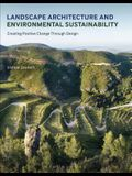 Landscape Architecture and Environmental Sustainability: Creating Positive Change Through Design