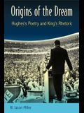 Origins of the Dream: Hughes's Poetry and King's Rhetoric